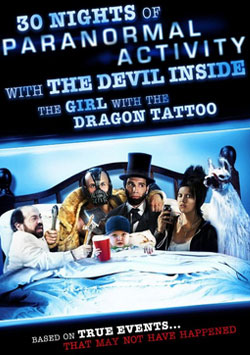 Paranormal Activity, İçime Şeytan Kaçtı - 30 Nights of Paranormal Activity with the Devil Inside the Girl with the Dragon Tattoo