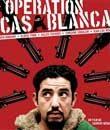 digiturk filmleri, Casablanca Operasyonu - Opération Casablanca