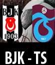 lig tv canlı izle, Trabzonspor - Beşiktaş Maçı 9 Mart 2013 Cumartesi 19:00