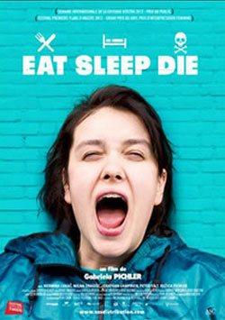 Ye Uyu Öl - Eat Sleep Die