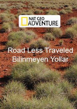 Bilinmeyen Yollar - Road Less Traveled izle