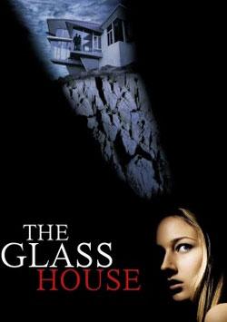 Korkunç Şüphe - The Glass House izle