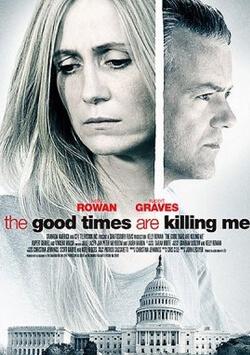 Bunlar İyi Zamanlarımız - The Good Times Are Killing Me izle