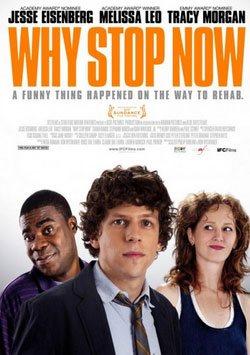 digiturk 2014 filmleri, Ne Duruyorsun? - Why Stop Now