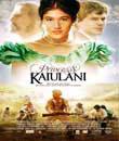 digiturk filmleri, Prenses K'Aiulani - Princess K'Aiulani