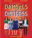digiturk sinema, Sıkıntılı Hanımlar - Damsels In Distress