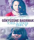 moviemax festival hd, Gökyüzüne Bağırmak - Yelling To The Sky
