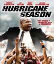 moviemax premier hd, Kasırga Sezonu - Hurricane Season