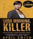 Digiturk Aksiyon Filmleri, Günaydın, Katil - Good Morning Killer