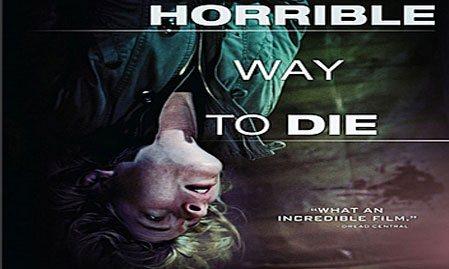 A Horrible Way To Die (Korkunç Ölüm) izle