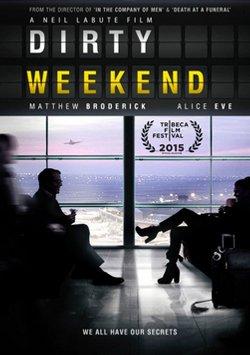 Kirli Haftasonu - Dirty Weekend izle