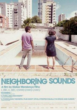 neighbouring sounds konusu, Komşunun Gürültüsü - Neighbouring Sounds