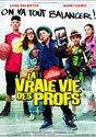 Öğretmenlerin Gerçek Yaşamı - La vraie vie des profs