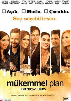 Mükemmel Plan - Friends with Kids