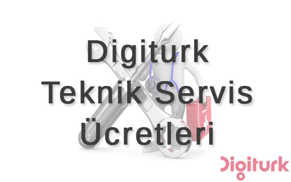 Digiturk Teknik Servis Ücretleri
